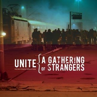 UNITE a gathering of strangers