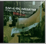 Transglobal Underground - Impossible Re-Broadcasting