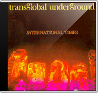 Transglobal Underground - International Times