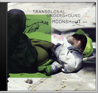 Transglobal Underground - Moonshout
